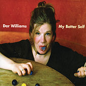 Two Sides of the River (Extended Version) by Dar Williams