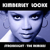 Strobelight - The Remixes by Kimberley Locke