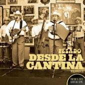 Desde La Cantina Vol. II by Pesado