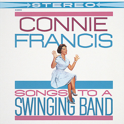 Songs To A Swinging Band by Connie Francis