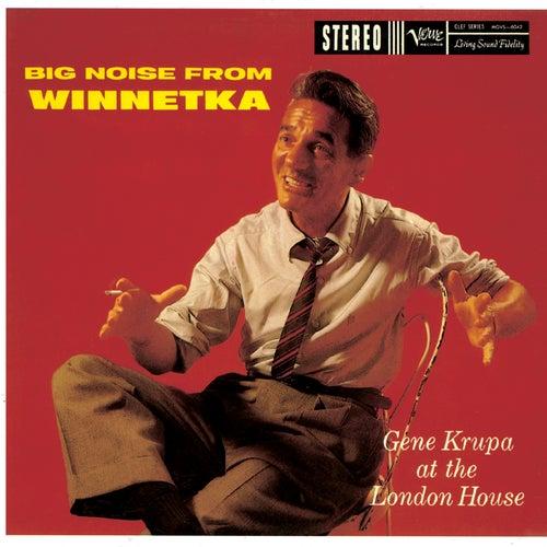 The Big Noise From Winnetka by Gene Krupa