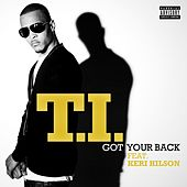 Got Your Back by T.I.