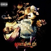 Generation EFX by Das EFX