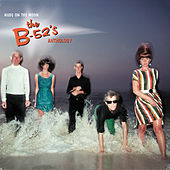 Nude On The Moon: The B-52's Anthology by The B-52's