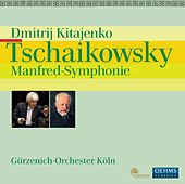 Tchaikovsky: Manfred-Symphonie h-Moll by Dmitri Kitayenko