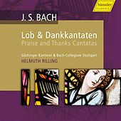 Bach: Praise and Thanks Canatas by Various Artists