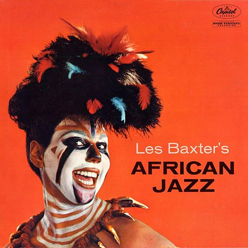African Jazz by Les Baxter