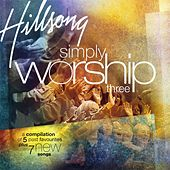 Simply Worship 3 by Hillsong Live