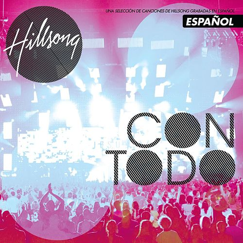 Con Todo by Hillsong