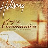 Songs For Communion by Hillsong Live