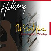 The Secret Place by Hillsong Live