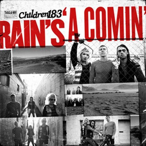 Rain's A Comin' by Children 18:3