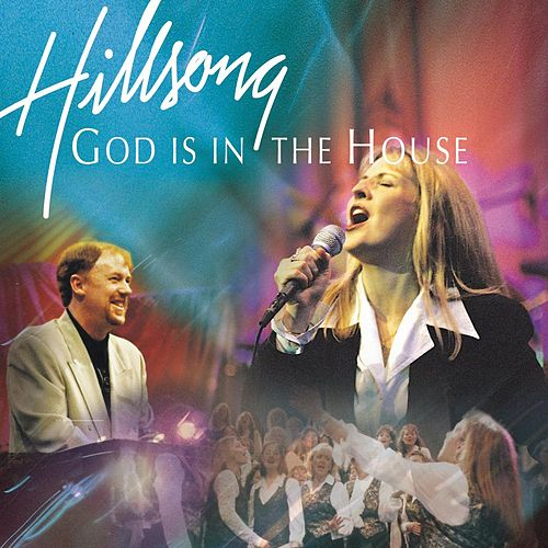 God Is In The House by Hillsong Live