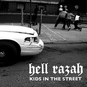 Kids In The Street by Hell Razah