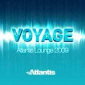 Voyage - Atlantis Lounge 2009 by Various Artists