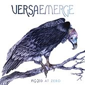 Fixed At Zero von VersaEmerge