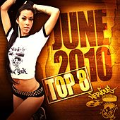 Nervous June 2010 Top 8 by Various Artists