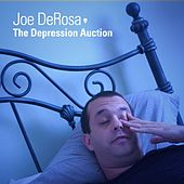 The Depression Auction by Joe DeRosa