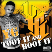 Toot It And Boot It by Y.G.