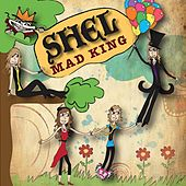 Mad King by Shel