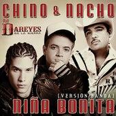 Niña Bonita by Chino y Nacho