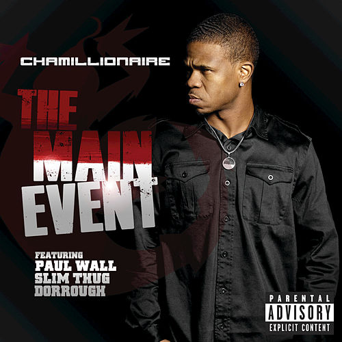 The Main Event by Chamillionaire