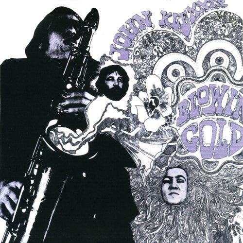 Blowin' Gold by John Klemmer