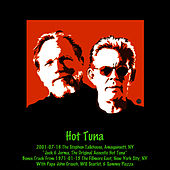 2001-07-16 The Stephen Talkhouse, Amagansett, NY by Hot Tuna