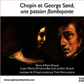 Chopin et George Sand, une passion flamboyante by Chopin