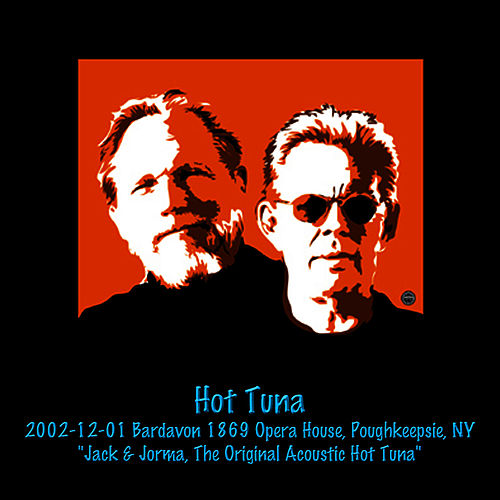 2002-12-01 Bardavon 1869 Opera House, Poughkeepsie, NY by Hot Tuna