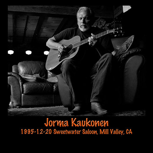 1995-12-20 Sweetwater Saloon, Mill Valley, CA by Jorma Kaukonen