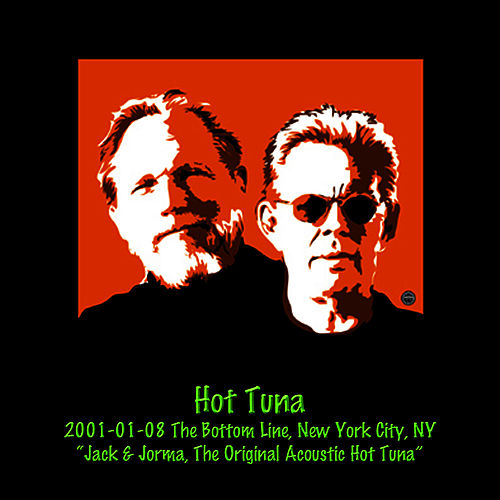 2001-01-08 The Bottom Line, New York City, NY by Hot Tuna