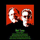 2001 & 2006 Summer Nights by Hot Tuna