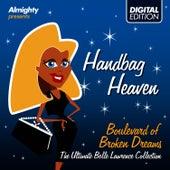 Almighty Presents: Handbag Heaven - Boulevard Of Broken Dreams by Belle Lawrence