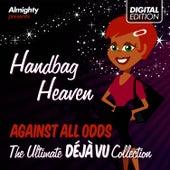 Almighty Presents: Handbag Heaven - Against All Odds (Feat. Tasmin) (The Ultimate Déjà Vu Collection) by Déjà Vu