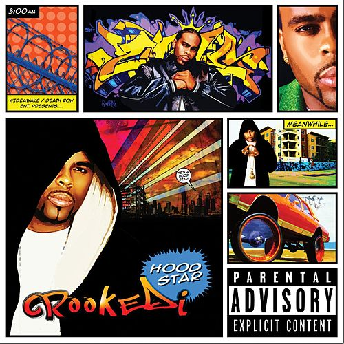 Hood Star by Crooked I