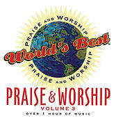 World's Best Praise & Worship Vol 3 by Various Artists