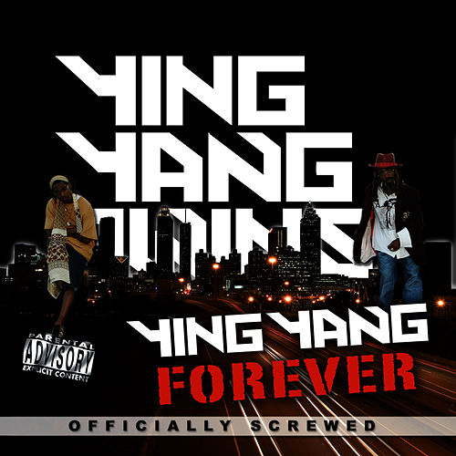 Ying Yang FOREVER - Screwed by Ying Yang Twins