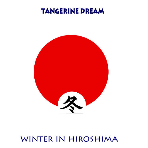 Winter In Hiroshima by Tangerine Dream