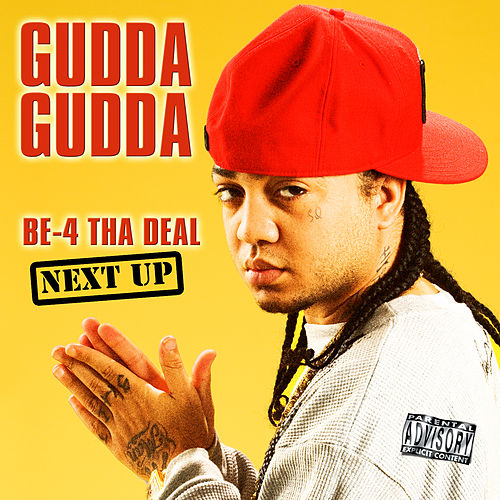 Be-4 Tha Deal-Next Up by Various Artists