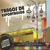 Tangos de exportacion by Various Artists