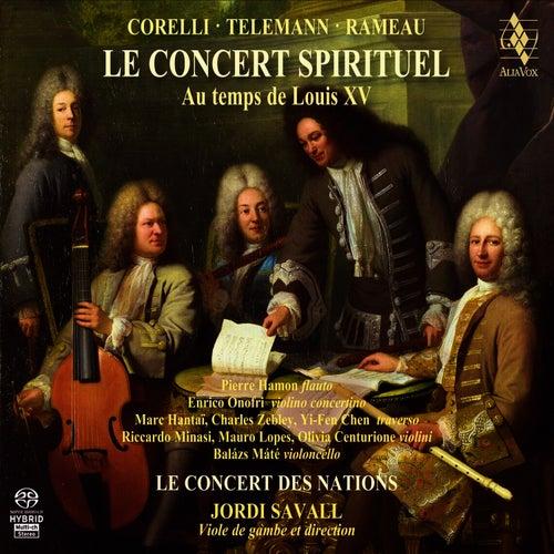 Le Concert Spirituel au temps de Louis XV by Hespèrion XXI