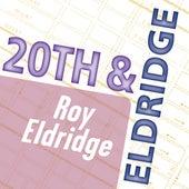Roy Eldridge: 20th & Eldridge by Roy Eldridge