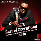 Best Of Everything 2008, Vol. 3 by Marcus D. Wiley