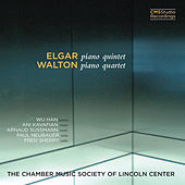 Elgar: Piano Quintet; Walton: Piano Quartet by The Chamber Music Society Of Lincoln Center