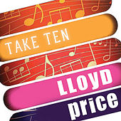 Lloyd Price: Take Ten by Lloyd Price