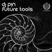 DJ PIN Future Tools by Various Artists