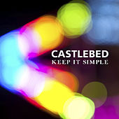 Keep It Simple by Castlebed