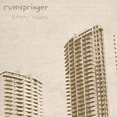 Empty Towers by Rumspringer