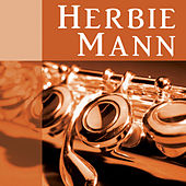 Herbie Man: Bakers Dozen by Herbie Mann